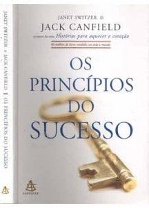 livro-os-principios-do-sucesso-janet-switzer-jack-canfield-13526-MLB20079041664_042014-O